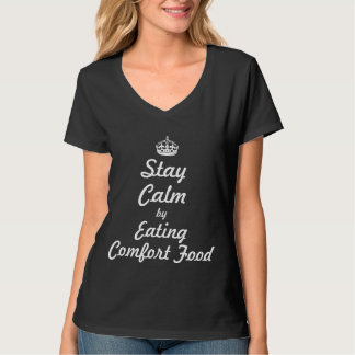 Keep calm by eating Comfort food Shirts