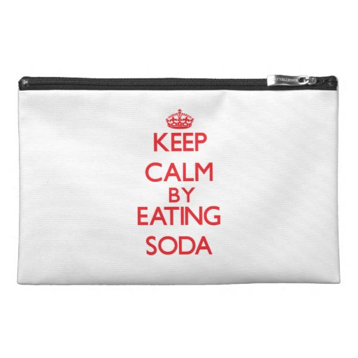 Keep calm by eating Soda Travel Accessory Bag