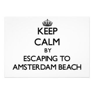 Keep calm by escaping to Amsterdam Beach Wisconsin Invitations
