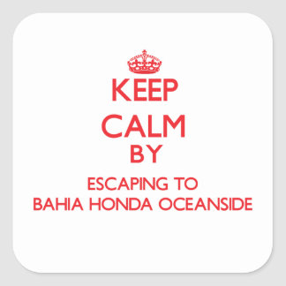 Keep calm by escaping to Bahia Honda Oceanside Flo Square Stickers