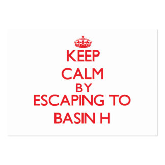 Keep calm by escaping to Basin H California Business Card Template