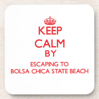 Keep calm by escaping to Bolsa Chica State Beach C Beverage Coasters