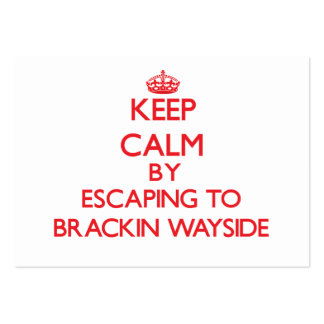 Keep calm by escaping to Brackin Wayside Florida Pack Of Chubby Business Cards