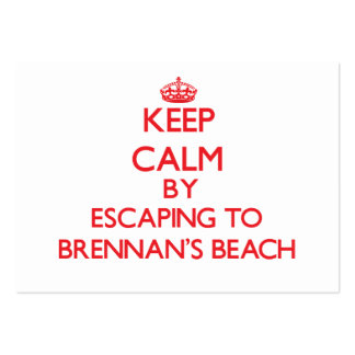 Keep calm by escaping to Brennan'S Beach New York Business Cards