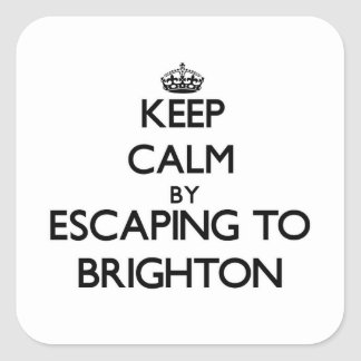 Keep calm by escaping to Brighton New Jersey Square Stickers