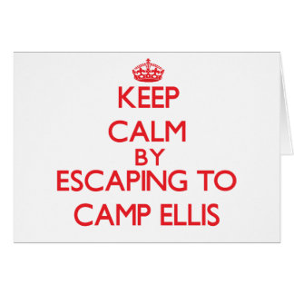 Keep calm by escaping to Camp Ellis Maine Greeting Card