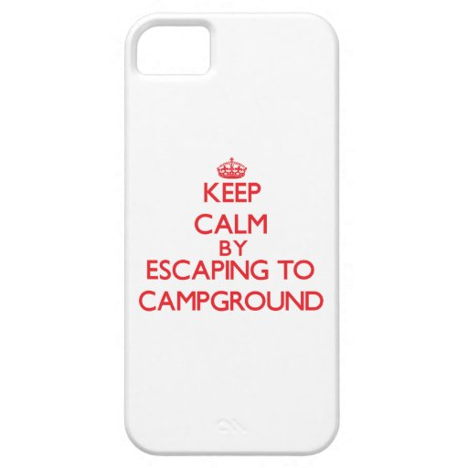 Keep calm by escaping to Campground Massachusetts iPhone 5 Cover