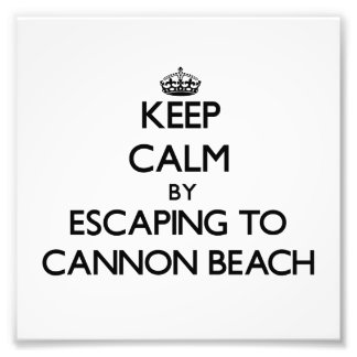 Keep calm by escaping to Cannon Beach Oregon Photo Print