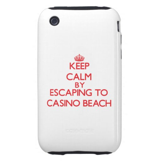 Keep calm by escaping to Casino Beach Florida iPhone 3 Tough Covers