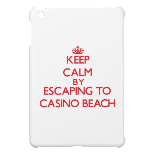 Keep calm by escaping to Casino Beach Florida Cover For The iPad Mini