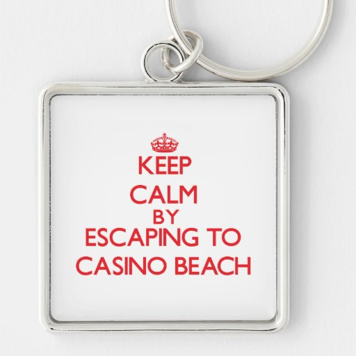 Keep calm by escaping to Casino Beach Florida Keychain