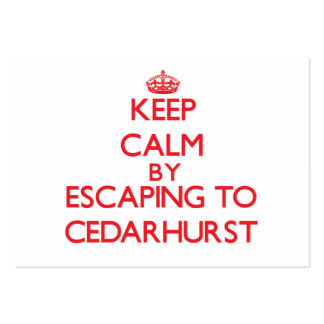 Keep calm by escaping to Cedarhurst Maryland Business Cards