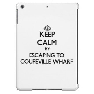Keep calm by escaping to Coupeville Wharf Washingt Cover For iPad Air