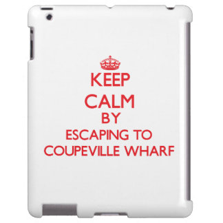 Keep calm by escaping to Coupeville Wharf Washingt