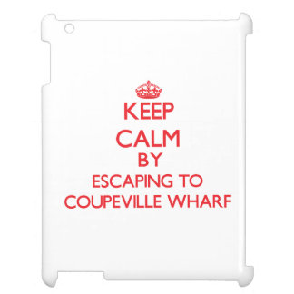 Keep calm by escaping to Coupeville Wharf Washingt iPad Cases