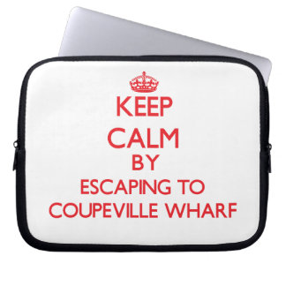 Keep calm by escaping to Coupeville Wharf Washingt Laptop Computer Sleeves