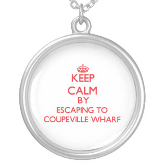 Keep calm by escaping to Coupeville Wharf Washingt Custom Jewelry