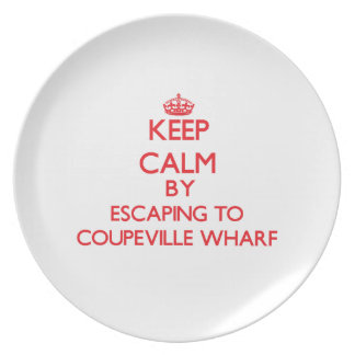 Keep calm by escaping to Coupeville Wharf Washingt Party Plate