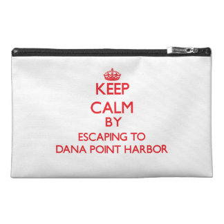 Keep calm by escaping to Dana Point Harbor Califor Travel Accessory Bags
