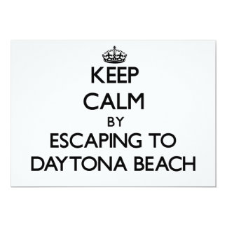 Keep calm by escaping to Daytona Beach Florida Personalized Invitations