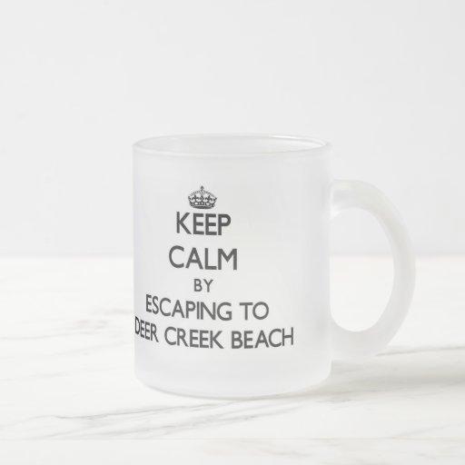 Keep calm by escaping to Deer Creek Beach Californ Mugs