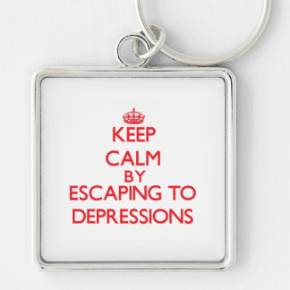 Keep calm by escaping to Depressions California Keychain
