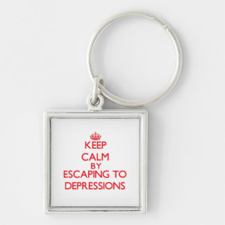 Keep calm by escaping to Depressions California Key Chain