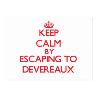 Keep calm by escaping to Devereaux California Business Card Template