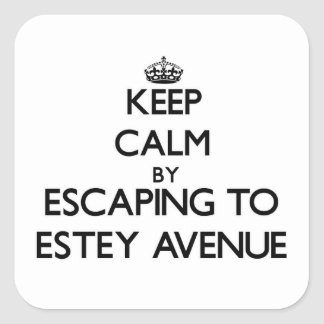 Keep calm by escaping to Estey Avenue Massachusett Stickers