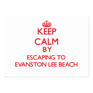 Keep calm by escaping to Evanston Lee Beach Illino Pack Of Chubby Business Cards
