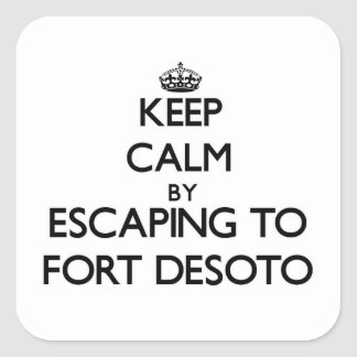 Keep calm by escaping to Fort Desoto Florida Stickers