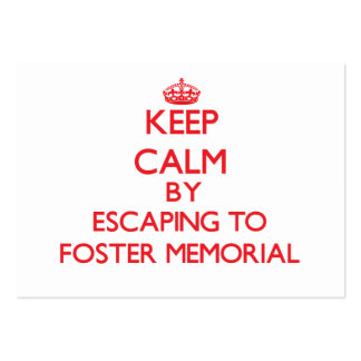 Keep calm by escaping to Foster Memorial New York Business Card Templates