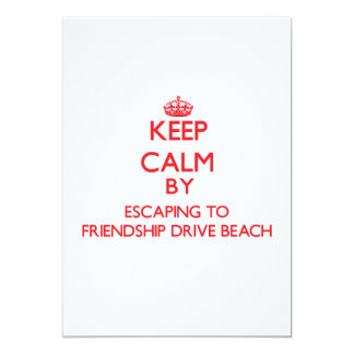 Keep calm by escaping to Friendship Drive Beach Ne Personalized Invites