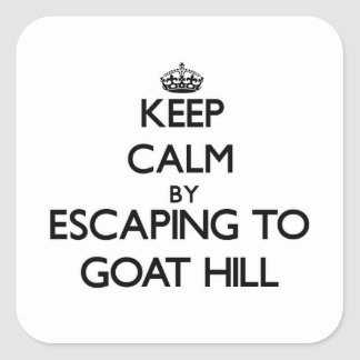 Keep calm by escaping to Goat Hill Massachusetts Square Stickers