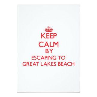 Keep calm by escaping to Great Lakes Beach Michiga Personalized Invitations