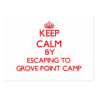 Keep calm by escaping to Grove Point Camp Maryland Business Cards