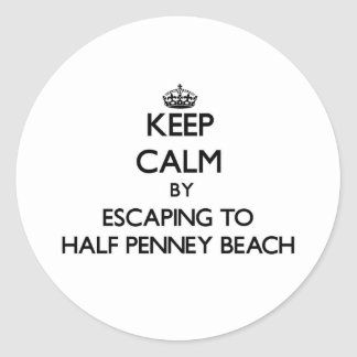 Keep calm by escaping to Half Penney Beach Virgin Round Sticker