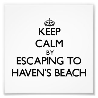 Keep calm by escaping to Haven'S Beach New York Photo Print