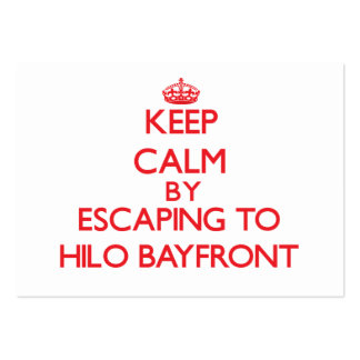 Keep calm by escaping to Hilo Bayfront Hawaii Business Card Templates