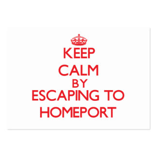 Keep calm by escaping to Homeport Florida Business Cards