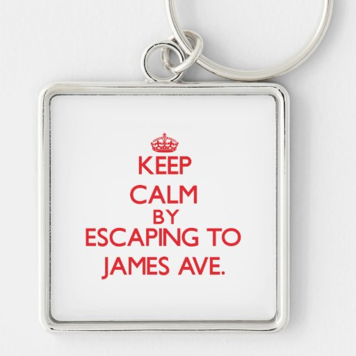 Keep calm by escaping to James Ave. Massachusetts Keychain