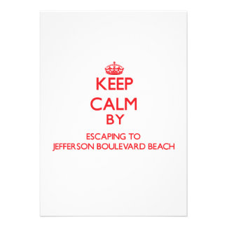 Keep calm by escaping to Jefferson Boulevard Beach Invite
