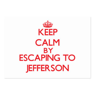 Keep calm by escaping to Jefferson New Jersey Business Card