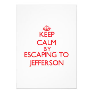 Keep calm by escaping to Jefferson New Jersey Custom Announcement