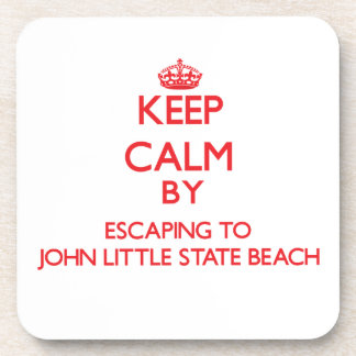 Keep calm by escaping to John Little State Beach C Drink Coasters