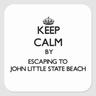 Keep calm by escaping to John Little State Beach C Square Sticker