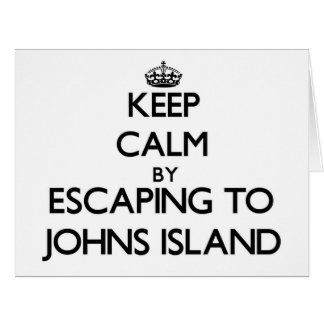 Keep calm by escaping to Johns Island Washington Big Greeting Card