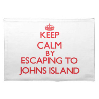 Keep calm by escaping to Johns Island Washington Placemat