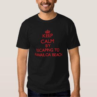 Keep calm by escaping to Kawailoa Beach Hawaii Tshirt