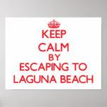 Keep calm by escaping to Laguna Beach California